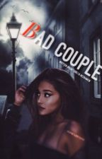 ●Bad Couple●Dokončené● by brunetgirl1