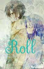 Roll by Maria122002