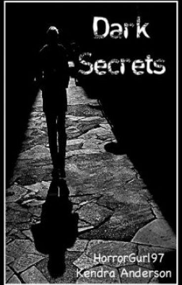 Dark Secrets (Discontinued)