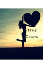 True Colors by the_new_girl_