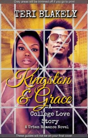 Kingston&Grace ( A College Love Story ) by blakelsl