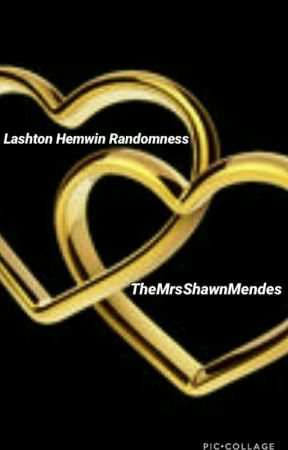 Lashton Hemwin Randomness  by TheMrsShawnMendes