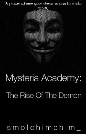 Mysteria Academy: The Rise Of The Demon by smolchimchim_