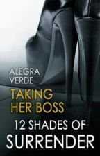 """Taking Her Boss """"12 Shades Of Surrender"""" by readblogger"""