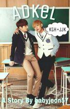 Adkel;kth+jjk [END] by babyjeon57