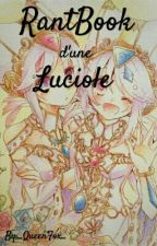 RantBook d'une luciole by _QueenFox_