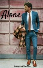 Alone [Larry] ✔ by LarryLoveYouToo