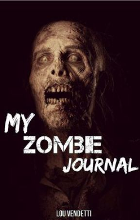 My Zombie Journal by LouVendetti
