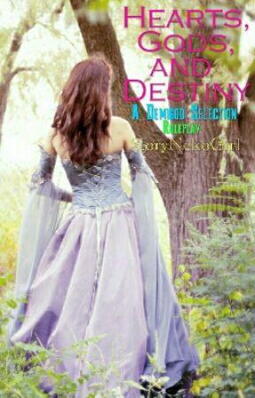 Hearts, Gods, and Destiny ~ A Demigod Selection by StoryNekoGirl