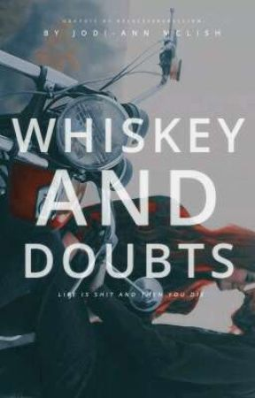 Whiskey and Doubts by SilentNiaAngel