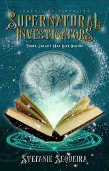 Supernatural Investigators by Stefanie_writer13