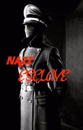 NAZI ESCLAVE by MysticalGlazedCandy