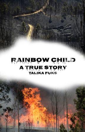 Rainbow Cild-A true Story by TalikaFuks
