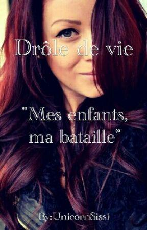 Drôle De Vie by UnicornSissi