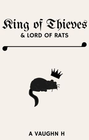 King of Thieves and Lord of Rats by astrodaisies