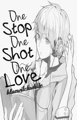 One Stop, One Shot, One Love