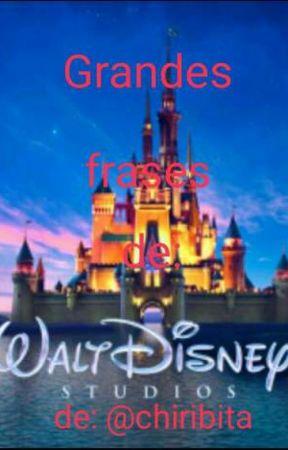 Grandes frases de Disney by Chiribita