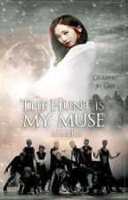The Hunt is my Muse | FF EXO by Alkiera