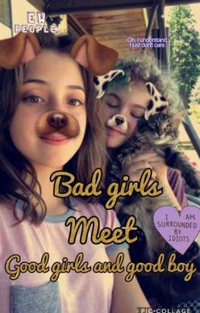bad girls meet good girls and good girls by duhitslailaforevr