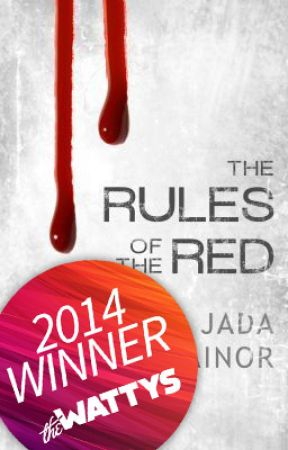 The Rules of the Red - 2014 Watty Award Winner by letmelivetonight