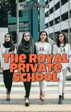 The Royal Private School by the_tengkruise