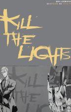 Kill the Lights (Português) by BoysLoveBrasil