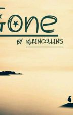 Gone by Kleincollins