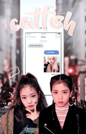 catfish ✉ jensoo by overprctected