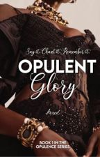 Opulent Glory by -hexed