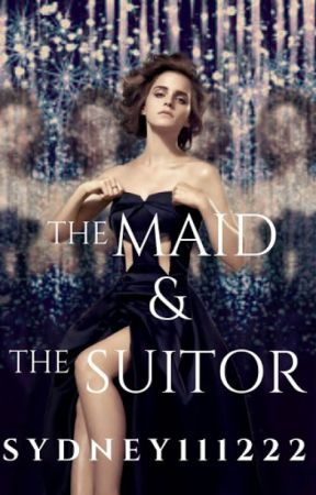 The  Maid And The Suitor  (Photographer Novella I ) by sydney111222