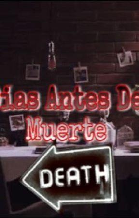50 Días Antes De tu Muerte by kawai1233