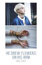 He drew flowers on his arm (One Shot) by frnkierogw