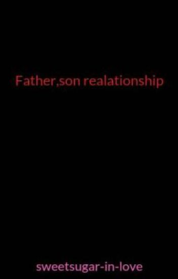 Father,son realationship