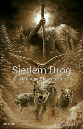Siedem Dróg by BazyliszkiPolnocy
