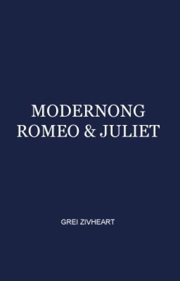 Modernong Romeo and Juliet [One Shot Scifi/Fantasy] by grei_zivheart
