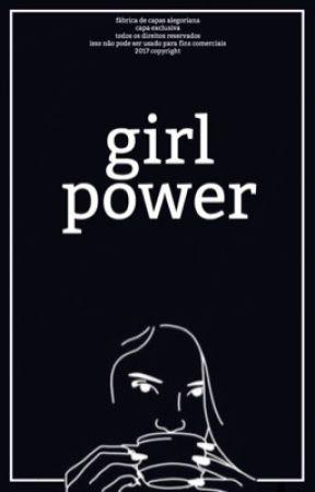 Girl Power by ana-nao-luiza