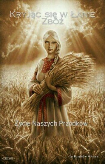 Kryjąc się w Łanie Zbóż