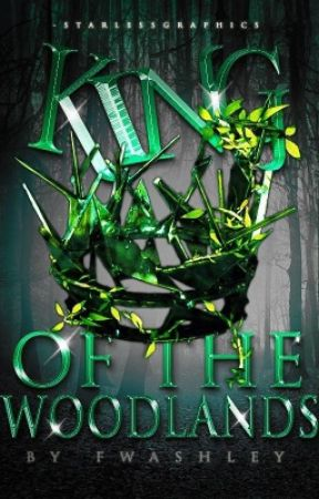 King of the Woodlands {#Wattys2017} by fwashley