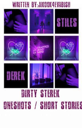 Dirty Sterek OneShots by SterekLover2K11