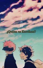 ¿Quien es Kacchan? by SaNjII22