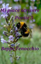 Mi piace scrivere  - Poesie 3 by GiuseppeFenocchio