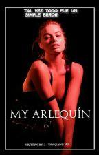 My Arlequín  (harleyxjoker♥) by the_quenn_901