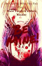 Be Mine! (Male Yandere x Male Reader) by Yuu_Baka_Chii