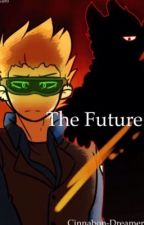 The Future (Eddsworld - TomTord Fanfic) by Cinnamon-Dreamer