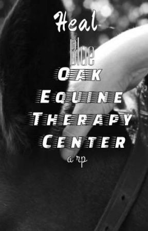 Heal· A Equine Therapy Roleplay by -Make_A_Wish-