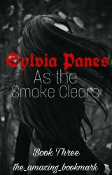 {Snape's Daughter} Sylvia Panes: As The Smoke Clears BOOK THREE by the_amazing_bookmark