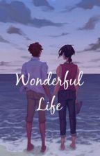 Wonderful Life by TheAppleCity