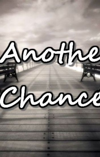 Another Chance (One-Shot)