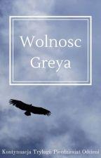 Wolność Greya by Littl3Shadow