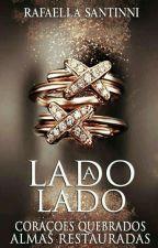 Lado a lado (em pausa) by RafaellaSantinni